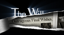 Outrageous Final Wishes